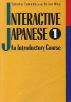 Interactive Japanese: An Introductory…