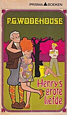 Henry's grote liefde by P. G. Wodehouse