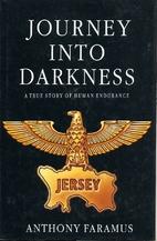 Journey into Darkness by Anthony Faramus