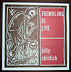 Trembling of Life by Billy Childish
