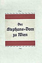 Der Stephans-Dom zu Wien
