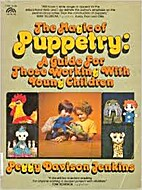 The Magic of Puppetry: A Guide for Those…