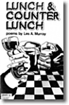 Lunch & counter lunch by Les A. Murray
