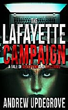 The Lafayette Campaign: a Tale of Deception…