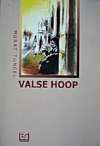 Valse hoop by Murat Tuncel