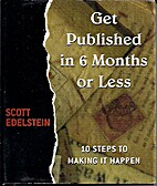 Get Published in 6 Months or Less (10 Steps…