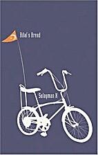 Bilal's Bread by Sulayman X