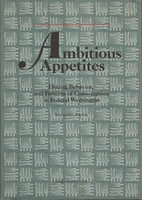 Ambitious Appetites: Dining, Behavior, and…