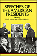 Speeches of the American Presidents by Janet…
