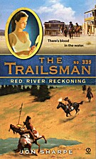 Red River Reckoning (The Trailsman #339) by…