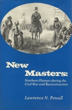 New Masters by Lawrence N. Powell