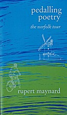 Pedalling Poetry: The Norfolk Tour by Rupert…