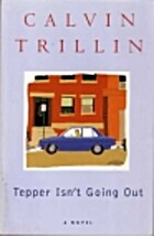Tepper Isn't Going Out: A Novel by…