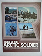 Fort Richardson, Home of the Arctic Soldier,…