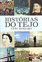 Histórias do Tejo by Luís Ribeiro