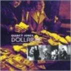 Dollar$ [sound recording] by Quincy Jones