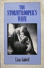 The stormtrooper's wife by Lisa Gobell