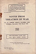 Notes from Theatres of War No. 13: North…