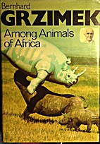 Among animals of Africa by Bernhard Grzimek