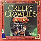 Creepy Crawlies in 3-D!/With 3-D Glasses by…