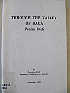 Through the Valley of Baca by Cornelius…