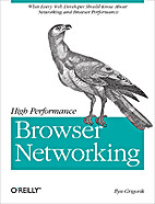 High Performance Browser Networking: What…