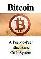 Bitcoin: A Peer-to-Peer Electronic Cash…