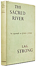 The sacred river; an approach to James Joyce…