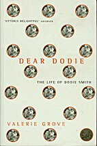 Dear Dodie: the life of Dodie Smith by…