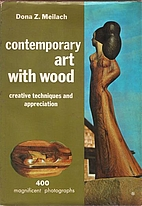 Contemporary Art With Wood: Creative…