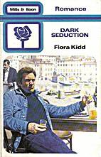 Dark Seduction by Flora Kidd