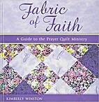 Fabric of Faith: A Guide to the Prayer Quilt…