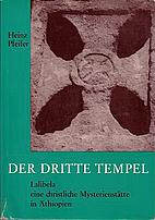 Der Dritte Tempel - Lalibela, eine…