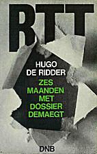 Zes maanden met dossier Demaegt by Hugo De…
