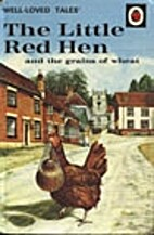 Well Loved Tales: The Little Red Hen and the…