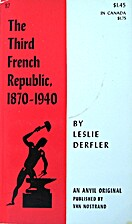 The Third French Republic, 1870-1940 by…