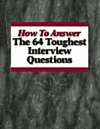 How to Answer the 64 Toughest Interview…