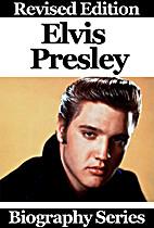 Celebrity Biographies - Elvis Presley -…