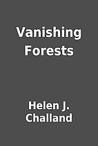 Vanishing Forests by Helen J. Challand