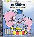 Walt Disney Dumbo's book of colors by…