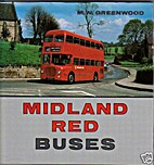 Midland Red Buses by M.W. Greenwood