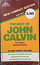 The Best of John Calvin, including a…