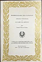 Bibliografia dos patronos. Adelino Fontoura…