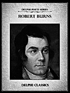 Delphi Complete Works of Robert Burns…