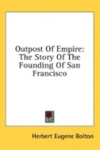 Outpost of empire : the story of the…