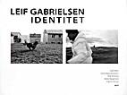 Identitet by Leif Gabrielsen