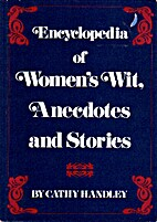Encyclopedia of Women's Wit, Anecdotes, and…