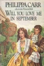 Will You Love Me in September by Philippa…