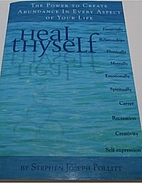 Heal Thyself: A Complete Guide by Stephen…