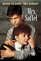 Mrs. Soffel [1984 film] by Gillian Armstrong